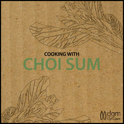 DGM Growers - Choi Sum Recipe Booklet