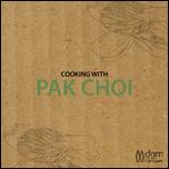DGM Growers - Pak Choi Recipe Booklet